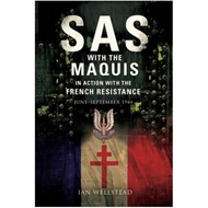 SAS: With the Maquis in Action with the French Resistance (BOK)