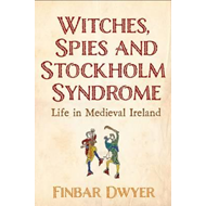 Witches, Spies and Stockholm Syndrome (BOK)
