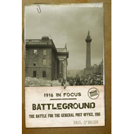 Battleground: The Battle for the GPO, 1916 (BOK)