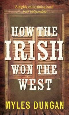 How the Irish Won the West (BOK)