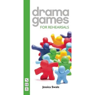 Drama Games for Rehearsals (BOK)