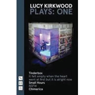 Lucy Kirkwood Plays: One (BOK)