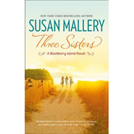 Three Sisters (Blackberry Island, Book 2) (BOK)