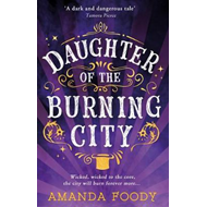 Daughter Of The Burning City (BOK)
