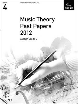 Music Theory Past Papers 2012, ABRSM Grade 4 (BOK)