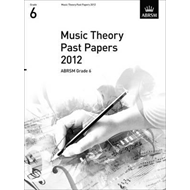 Music Theory Past Papers 2012, ABRSM Grade 6 (BOK)