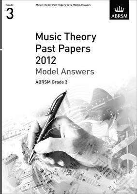 Music Theory Past Papers 2012 Model Answers, ABRSM Grade 3 (BOK)