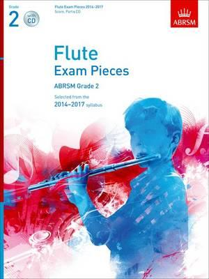Flute Exam Pieces 2014-2017, Grade 2 Score, Part & CD (BOK)
