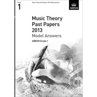 Music Theory Past Papers 2013 Model Answers, ABRSM Grade 1 (BOK)