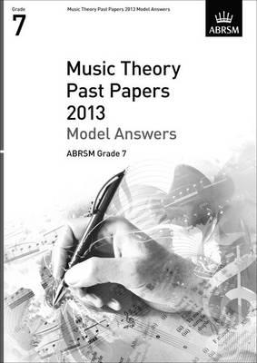 Music Theory Past Papers 2013 Model Answers, ABRSM Grade 7 (BOK)