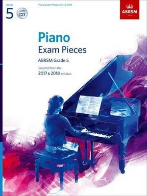 Piano Exam Pieces 2017 & 2018, ABRSM Grade 5, with CD (BOK)