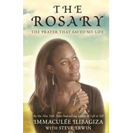The Rosary: The Prayer That Saved My Life (BOK)