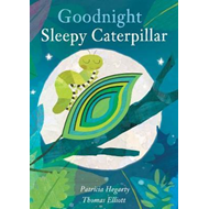 Goodnight Sleepy Caterpillar (BOK)