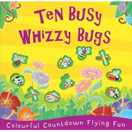 Ten Busy Whizzy Bugs (BOK)