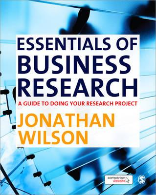 Essentials of Business Research: A Guide to Doing Your Research Project (BOK)
