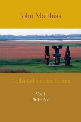 Collected Shorter Poems (BOK)