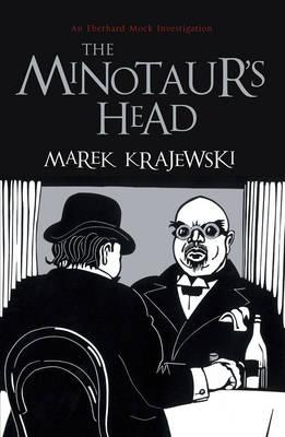 The Minotaur's Head: An Eberhard Mock Investigation (BOK)
