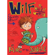 Wilf the Mighty Worrier is King of the Jungle (BOK)