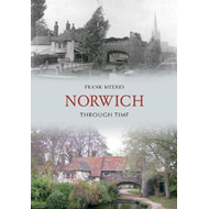 Norwich Through Time (BOK)