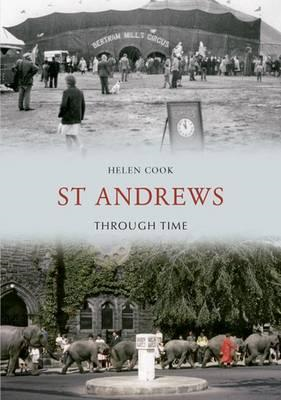 St Andrews Through Time (BOK)