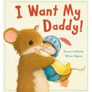 I Want My Daddy! (BOK)