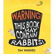 Warning! This Book May Contain Rabbits! (BOK)