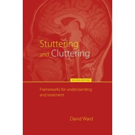 Stuttering and Cluttering (Second Edition) (BOK)