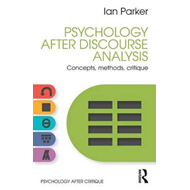 Psychology After Discourse Analysis (BOK)