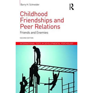 Childhood Friendships and Peer Relations (BOK)