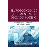 Neuroeconomics, Judgment, and Decision Making (BOK)