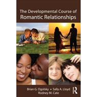 The Developmental Course of Romantic Relationships (BOK)