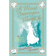 A Most Improper Magick (BOK)