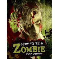 How to be a Zombie (BOK)