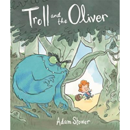 Troll and the Oliver (BOK)