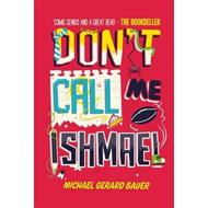 Don't Call Me Ishmael (BOK)