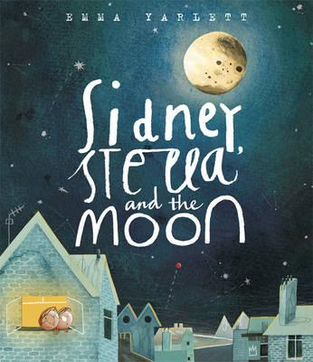 Sidney, Stella and the Moon (BOK)