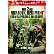 Voices from the Front: The 2nd Norfolk Regiment: From Le Par (BOK)