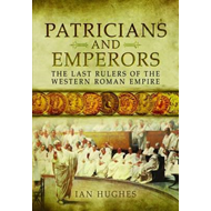 Patricians and Emperors (BOK)
