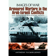 Armoured Warfare in the Arab-Israeli Conflicts (BOK)