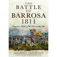 The Battle of Barrosa, 1811: Forgotten Battle of the Peninsular War (BOK)