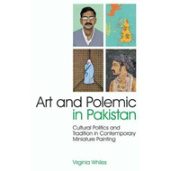 Art and Polemic in Pakistan (BOK)