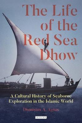 Life of the Red Sea Dhow (BOK)