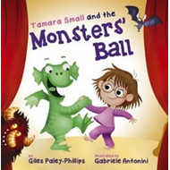 Tamara Small and the Monsters' Ball (BOK)