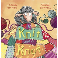 Knit and a Knot (BOK)