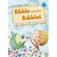 Bibble and the Bubbles (Early Reader) (BOK)