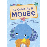 As Quiet as a Mouse (Early Reader) (BOK)