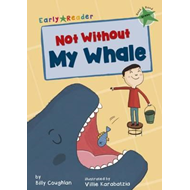 Not Without My Whale (Early Reader) (BOK)