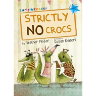 Strictly No Crocs (Blue Early Reader) (BOK)