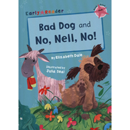 Bad Dog & No, Nell, No! (Early Reader) (BOK)