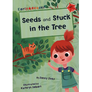 Produktbilde for Seeds & Stuck in the Tree (Early Reader) (BOK)